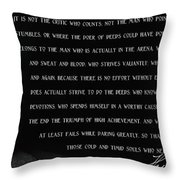 The Man In The Arena - Teddy Roosevelt 1910 Throw Pillow