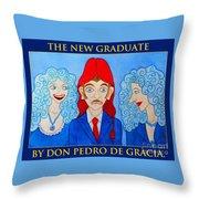 The New Graduate Throw Pillow