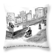 The Other Chief Executive Throw Pillow