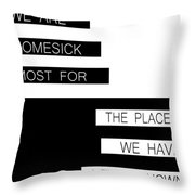 The Places We Have Never Known Throw Pillow