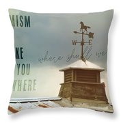 The Right Direction Quote Throw Pillow