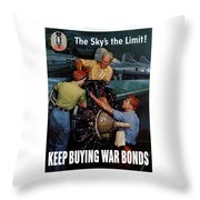 The Sky's The Limit - Ww2 Throw Pillow