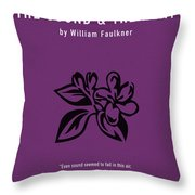 The Sound And The Fury Greatest Books Ever Series 018 Throw Pillow