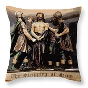 The Stripping Of Jesus Throw Pillow