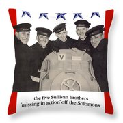 The Sullivan Brothers - They Did Their Part Throw Pillow