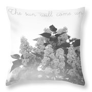 The Sun Will Come Up Again Throw Pillow