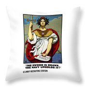 The Sword Is Drawn - The Navy Upholds It Throw Pillow