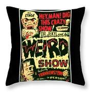 The Weird Show Poster Throw Pillow