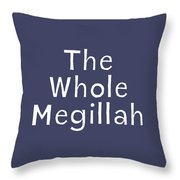 The Whole Megillah Navy And White- Art By Linda Woods Throw Pillow