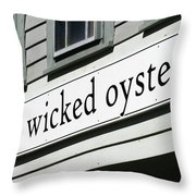 The Wicked Oyster Wellfleet Cape Cod Massachusetts Throw Pillow