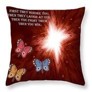 Then You Win Throw Pillow