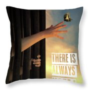 There Is Always Hope Throw Pillow