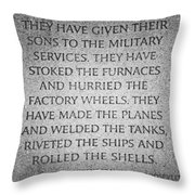 They Have Given Their Sons To The Military... - National World War II Memorial In Washington Dc Throw Pillow