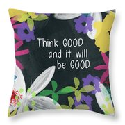 Think Good- Art By Linda Woods Throw Pillow