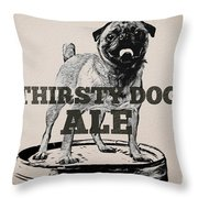 Thirsty Dog Ale Throw Pillow