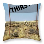 Thirsty? Throw Pillow
