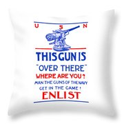 This Gun Is Over There - Usn Ww1 Throw Pillow by War Is Hell Store