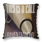 This Is A Call Throw Pillow