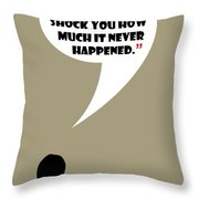 This Never Happened - Mad Men Poster Don Draper Quote Throw Pillow