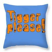 Tigger Please Throw Pillow