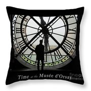 Time At The Musee D'orsay Throw Pillow