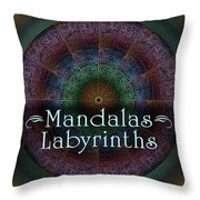 Labyrinth And Maze Mandalas Throw Pillow