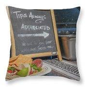 Tips Appreciated Throw Pillow