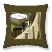 To Fly Or Not To Fly Throw Pillow