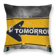 Tomorrow Throw Pillow