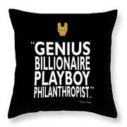 Tony Stark Quote Throw Pillow by Mark Rogan