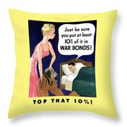 Top That -- Ww2 Propaganda Throw Pillow