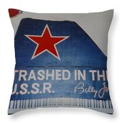 Trashed In The U S S R Throw Pillow