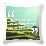 Travel Happy Throw Pillow