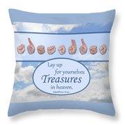 Treasures In Heaven Throw Pillow