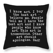 Tremendous Art  Throw Pillow