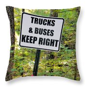 Trucks And Buses Keep Right Throw Pillow