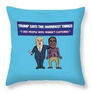Trump Says The Darndest Things Throw Pillow