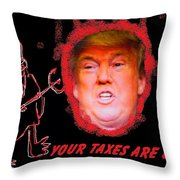 Trumps Taxes Throw Pillow