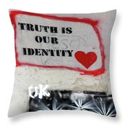 Truth Is Our Identity Throw Pillow