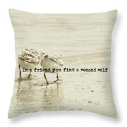 Two Of A Kind Quote Throw Pillow