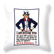 Uncle Sam -- I Am Telling You Throw Pillow