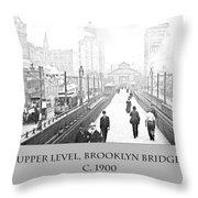 Upper Level Brooklyn Bridge C1900 Throw Pillow