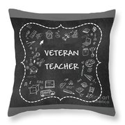 Veteran Teacher Throw Pillow