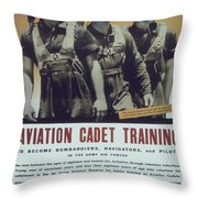 Vintage Poster - Aviation Cadet Training Throw Pillow