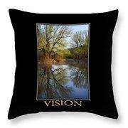 Vision Inspirational Motivational Poster Art Throw Pillow