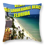 Visit Fort Lauderdal Poster A Throw Pillow