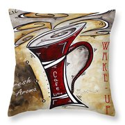 Wake Up Call Original Painting Madart Throw Pillow