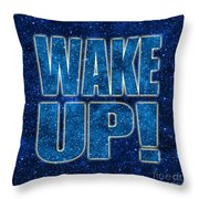 Wake Up Space Background Throw Pillow