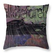 Walk-before-run Throw Pillow