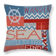 Wander Down By The Sea Throw Pillow